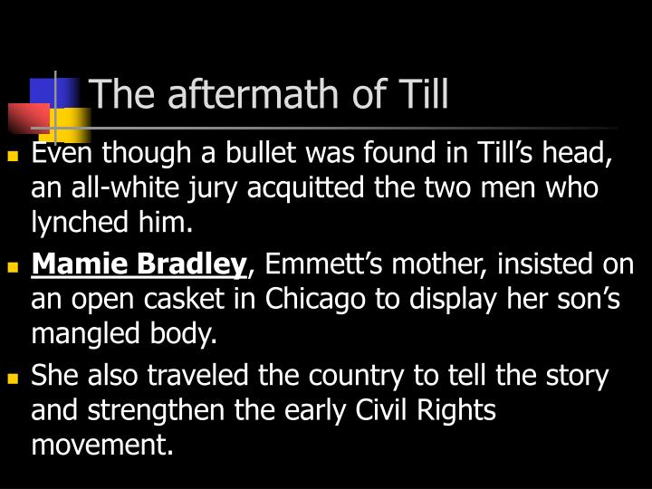 The aftermath of Till
