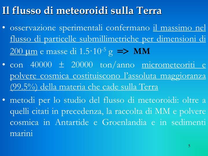 Il flusso di meteoroidi sulla Terra