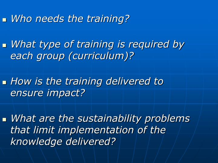 Who needs the training?