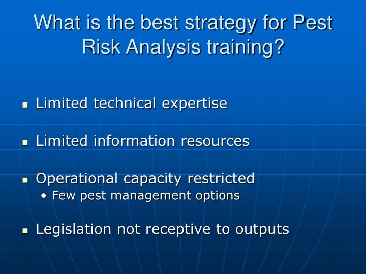 What is the best strategy for Pest Risk Analysis training?