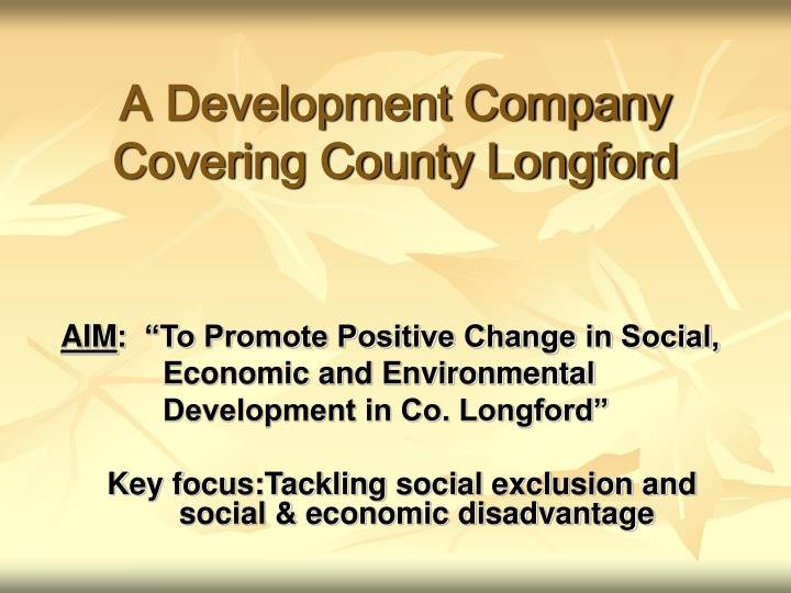 A development company covering county longford