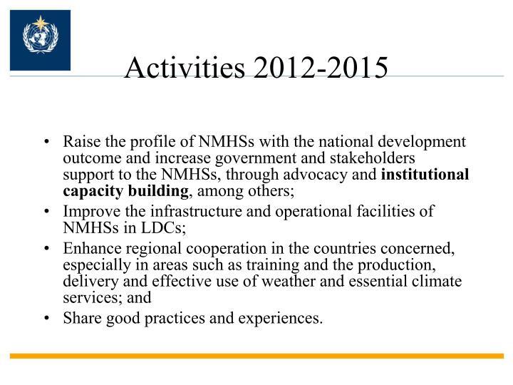 Activities 2012-2015