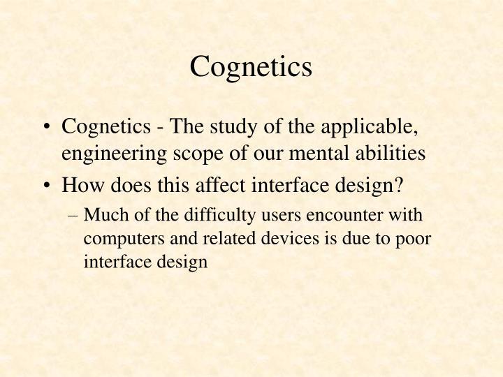 Cognetics