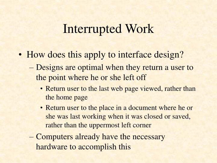 Interrupted Work