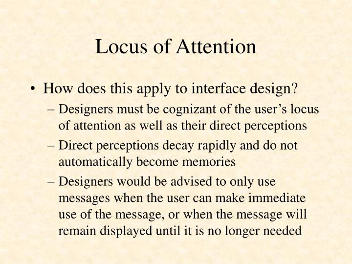 Locus of Attention