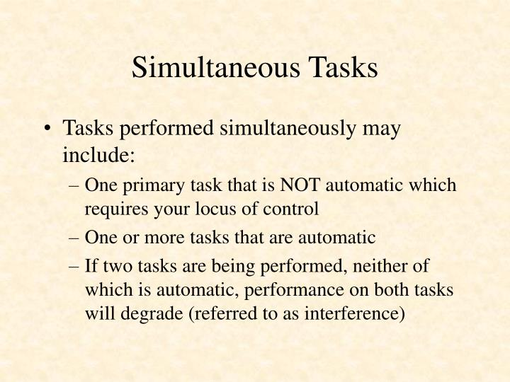 Simultaneous Tasks