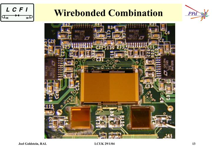 Wirebonded Combination