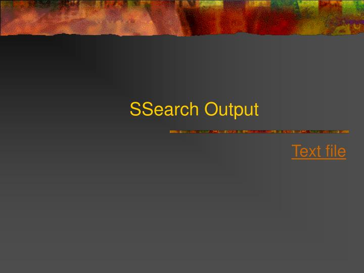SSearch Output