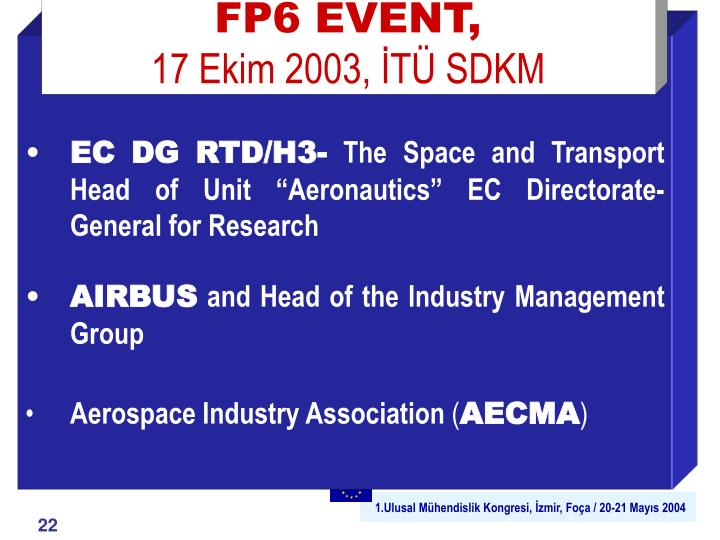 FP6 EVENT,