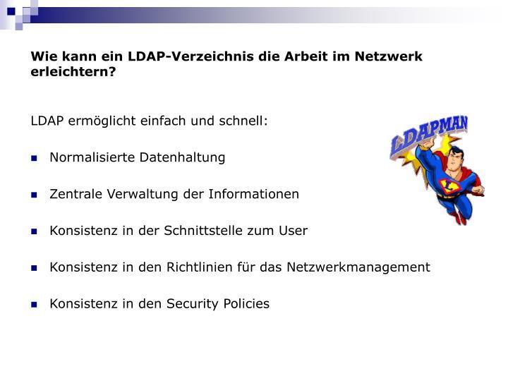 Wie kann ein LDAP-Verzeichnis die Arbeit im Netzwerk erleichtern?