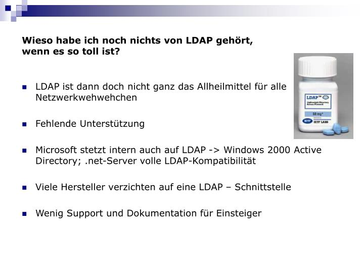 Wieso habe ich noch nichts von LDAP gehört,