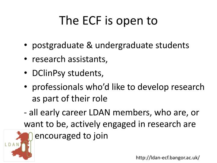 The ECF is open to