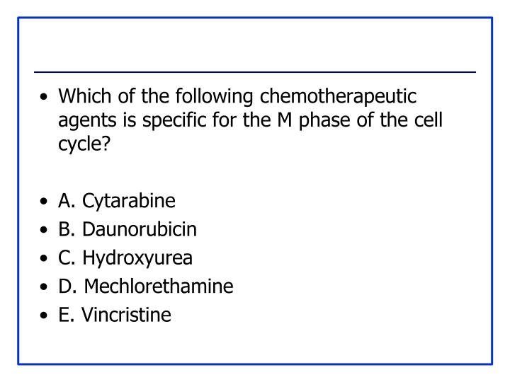 Which of the following chemotherapeutic agents is specific for the M phase of the cell cycle?
