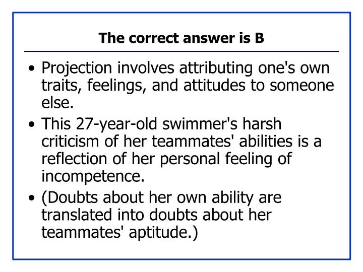 The correct answer is B