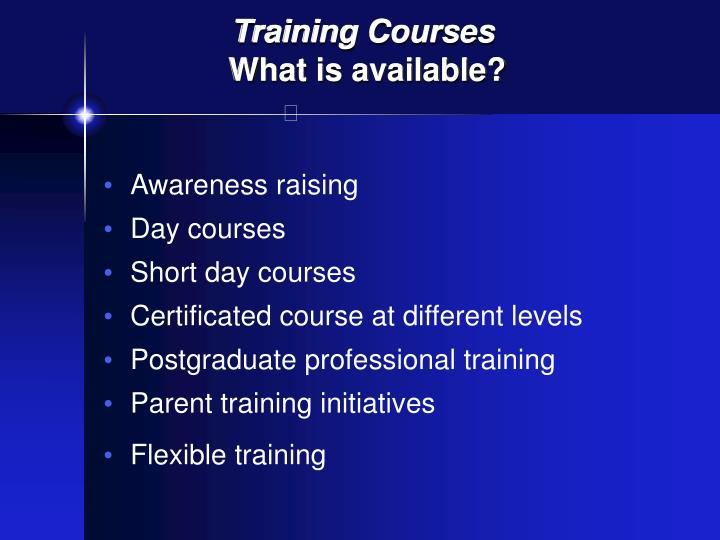 Training courses what is available