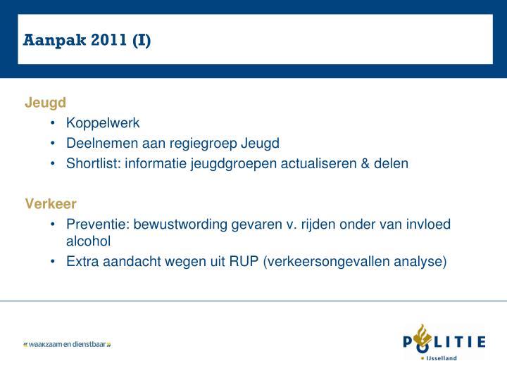 Aanpak 2011 (I)