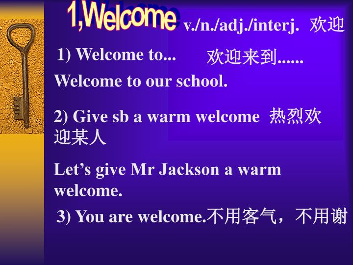1,Welcome