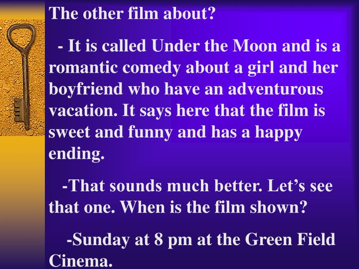 The other film about?