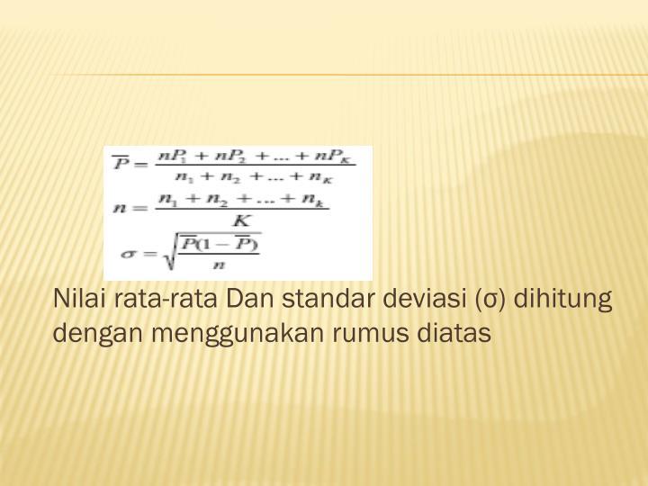 Nilai rata-rata Dan standar deviasi (