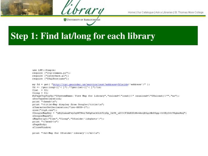 Step 1: Find lat/long for each library