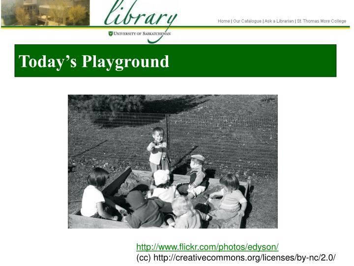 Today's Playground