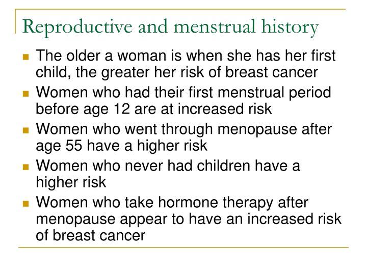 Reproductive and menstrual history