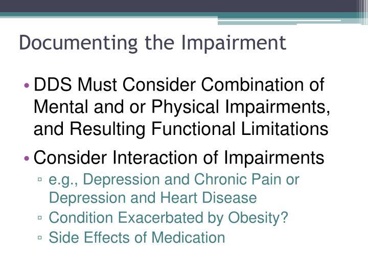 Documenting the Impairment