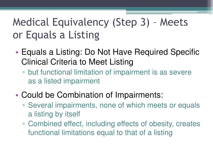 Medical Equivalency (Step 3) – Meets or Equals a Listing