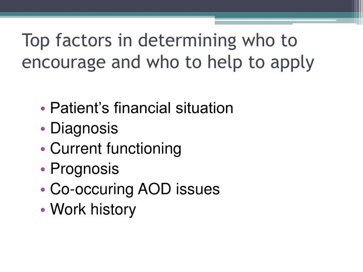 Top factors in determining who to encourage and who to help to apply