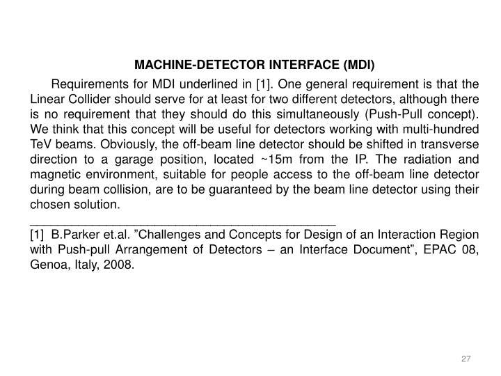 MACHINE-DETECTOR INTERFACE (MDI)