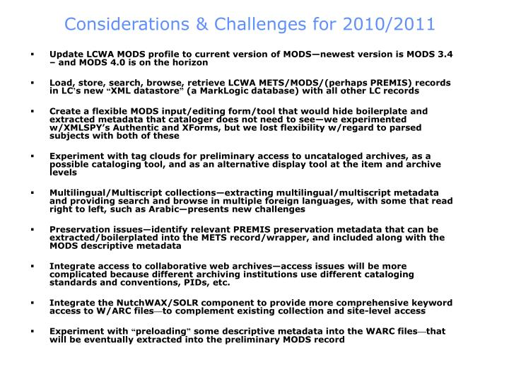 Considerations & Challenges for 2010/2011