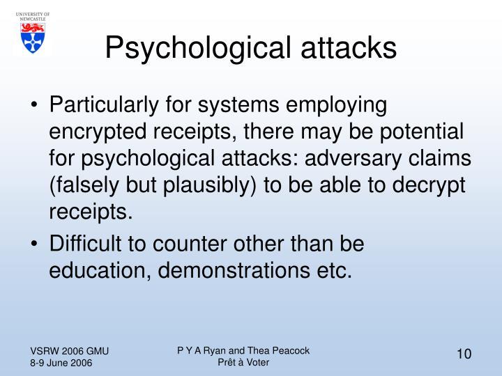 Psychological attacks