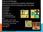 pre ap offerings pre ap is a rigorous course preparing students for ap courses and college