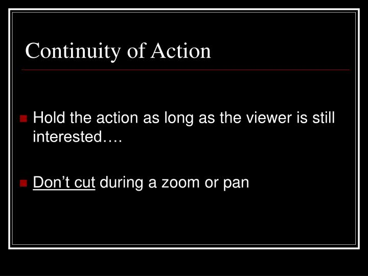 Continuity of Action