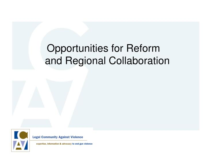 Opportunities for Reform