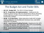 the budget act and trailer bills
