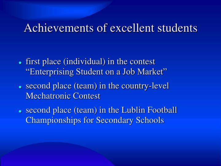 Achievements of excellent students