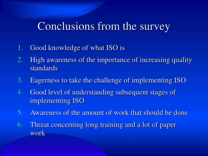 Conclusions from the survey