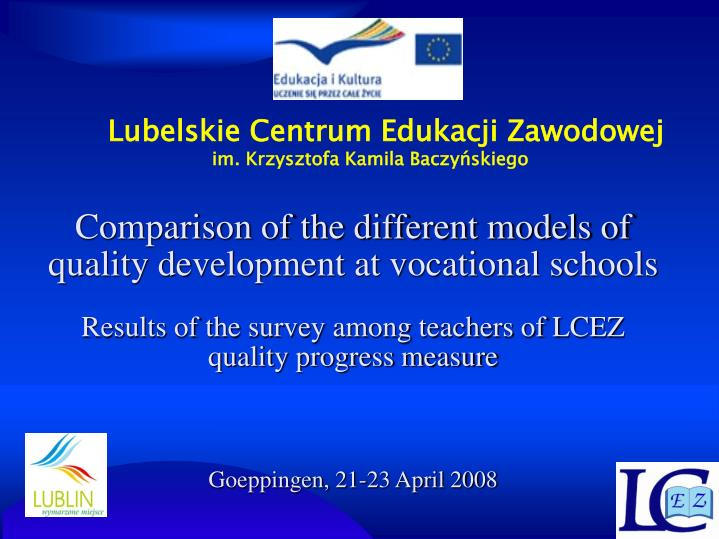 Comparison of the different models of quality development at vocational schools
