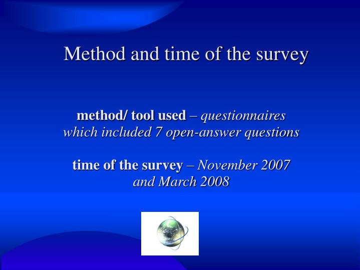 Method and time of the survey