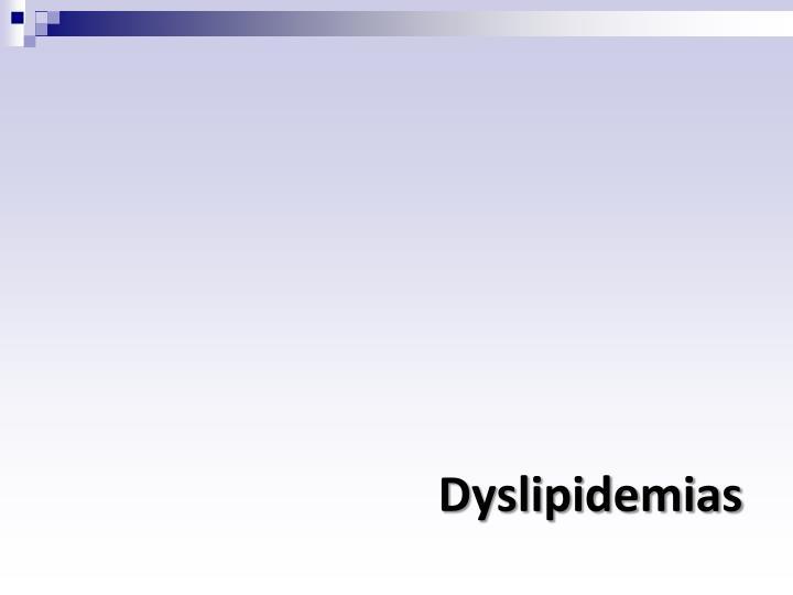 Dyslipidemias