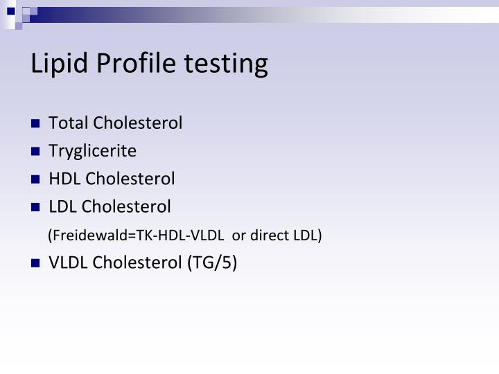 Lipid Profile testing