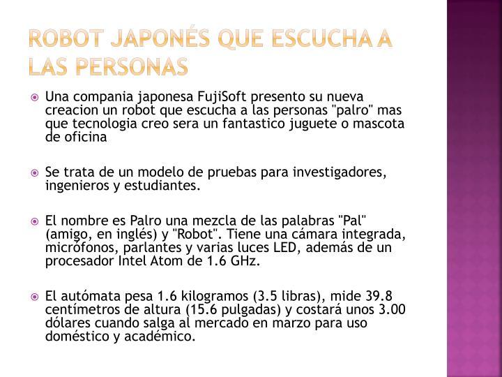 Robot Japonés que escucha a las personas