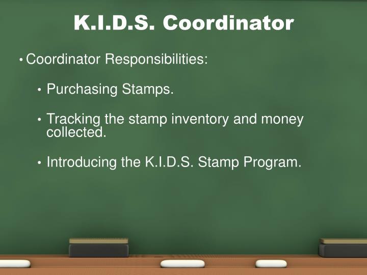 K.I.D.S. Coordinator