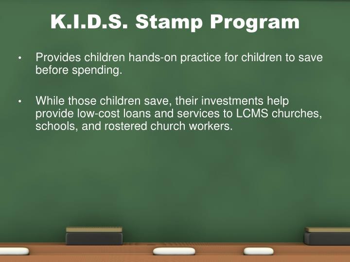 K.I.D.S. Stamp Program