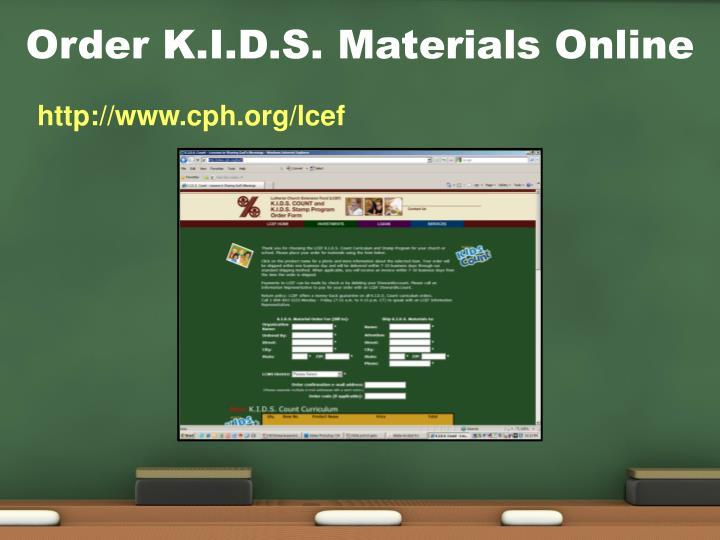 Order K.I.D.S. Materials Online