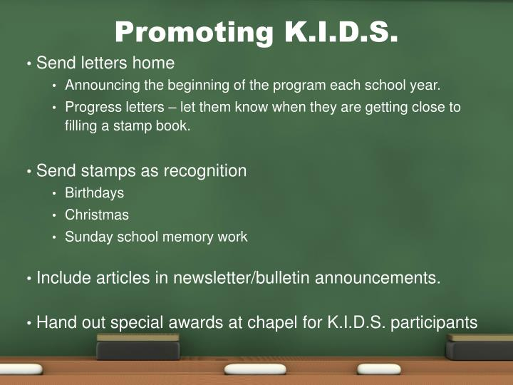 Promoting K.I.D.S.