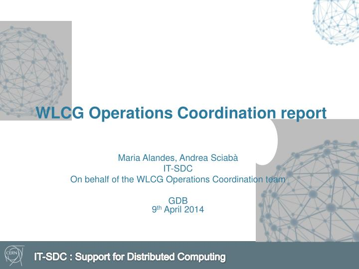 Wlcg operations coordination report