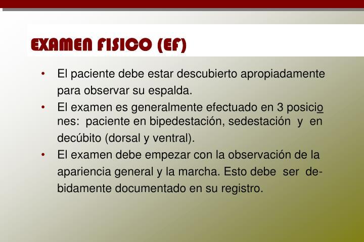 EXAMEN FISICO (EF)