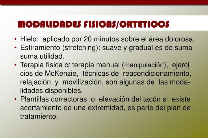 MODALIDADES FISICAS/ORTETICOS